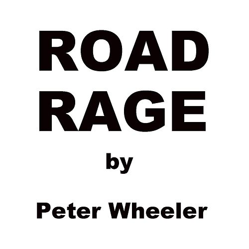 Road Rage de Peter Wheeler