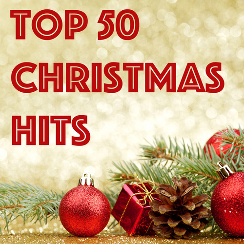 Top 50 Christmas Hits by Various Artists
