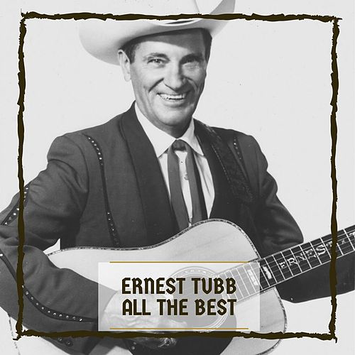All The Best by Ernest Tubb