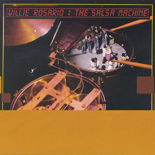 The Salsa Machine de Willie Rosario