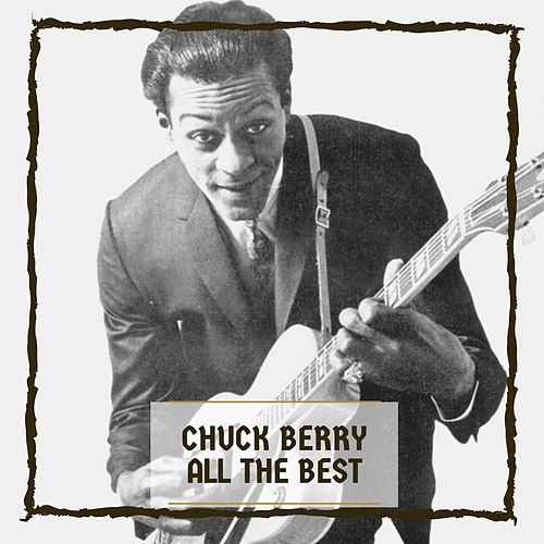All The Best by Chuck Berry