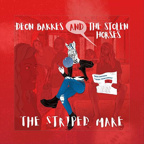 The Striped Mare de Deon Bakkes and the Stolen Horses