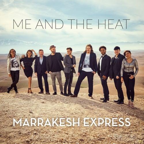 Marrakesh Express de Me And The Heat