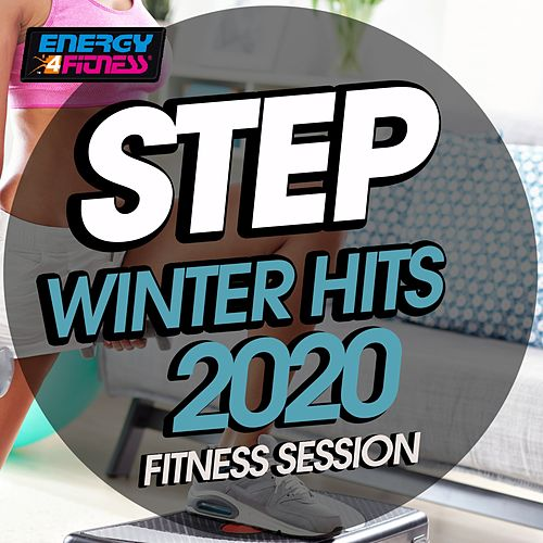 Step Winter Hits 2020 Fitness Session (15 Tracks Non-Stop Mixed Compilation for Fitness & Workout - 132 Bpm / 32 Count) by DJ Hush, Kyria, One Nation, D'Mixmasters, Lita Brown, In.Deep, Hellen, Lawrence, Patty Dart, Morgana