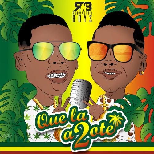 Que la Azote 2 de The Reggaeton Boys