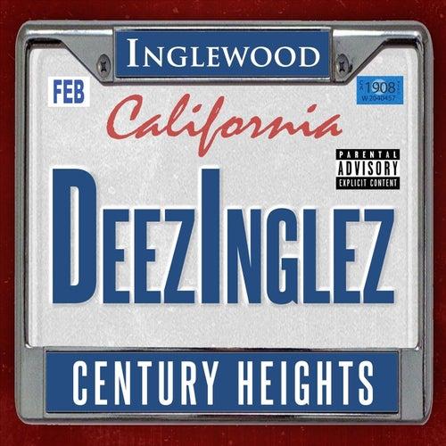 Century Heights by Deez Inglez