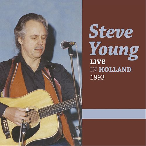 Live in Holland de Steve Young