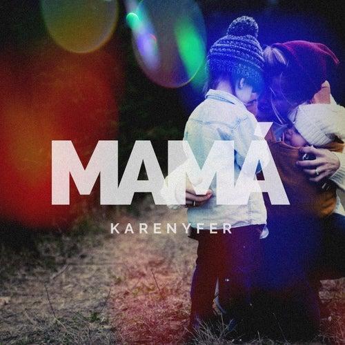 Mamá de Karen y Fer