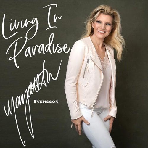 Living in Paradise von Margareta Svensson