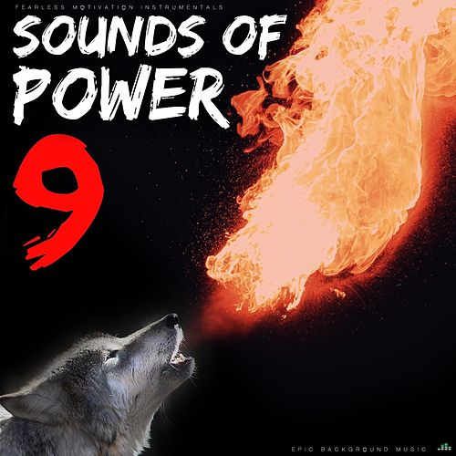 Sounds of Power 9 (Epic Background Music) de Fearless Motivation Instrumentals