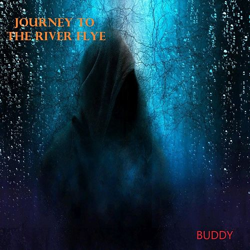 Journey to the River Flye von Buddy