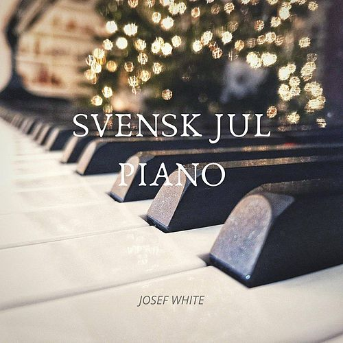 Svensk Jul Piano de Josef White