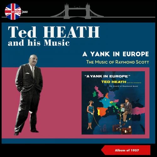 A Yank in Europe (Album of 1957) di Ted Heath