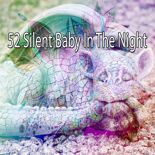 52 Silent Baby in the Night de Smart Baby Lullaby