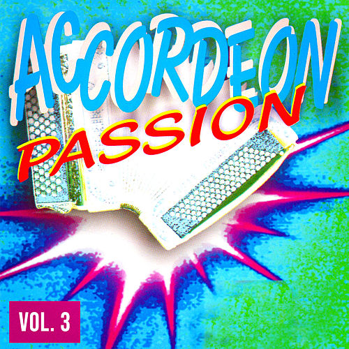 Accordéon passion, Vol. 3 de Multi Interprètes