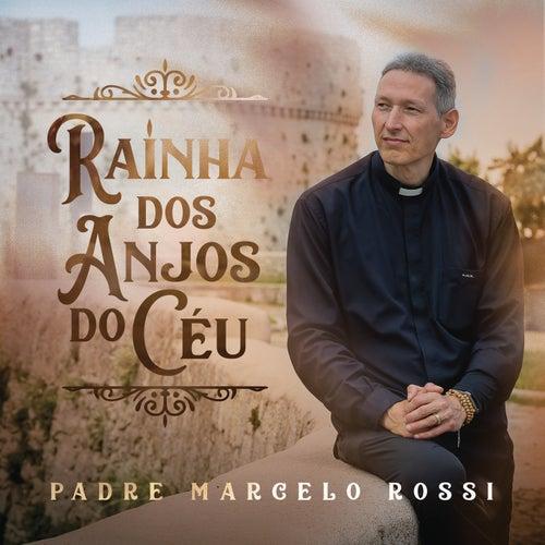 Rainha dos Anjos do Céu de Padre Marcelo Rossi