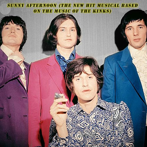 Sunny Afternoon (The New Hit Musical Based on the Music of the Kinks) de The Kinks