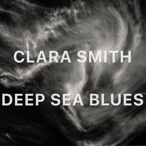Deep Blue Sea Blues de Clara Smith