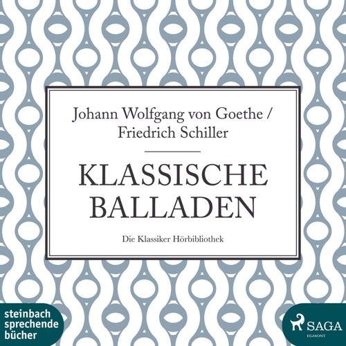 Klassische Balladen (Ungekürzt) von Friedrich Schiller