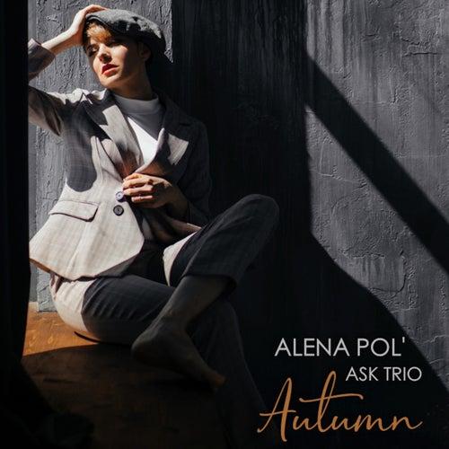 Autumn by Alena Pol'