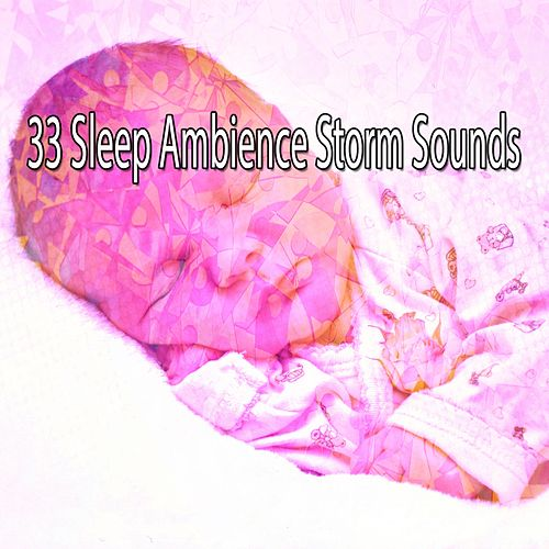 33 Sleep Ambience Storm Sounds de Rain Sounds and White Noise