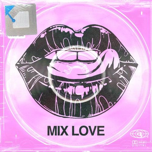 Mix Love di Various Artists