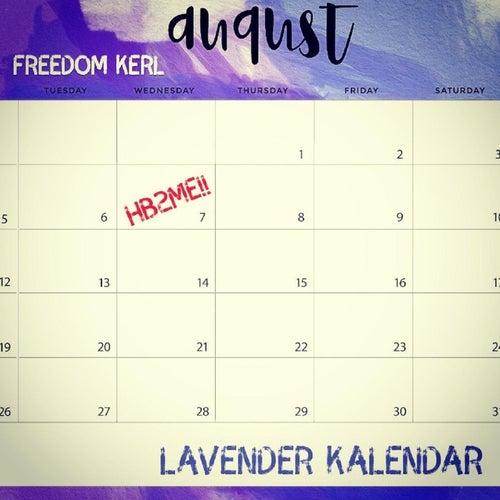 Lavender Kalendar by Freedom Kerl