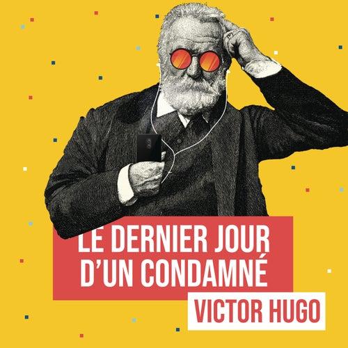 Le dernier jour d'un condamné (Remixes littéraires) by Les liseuses