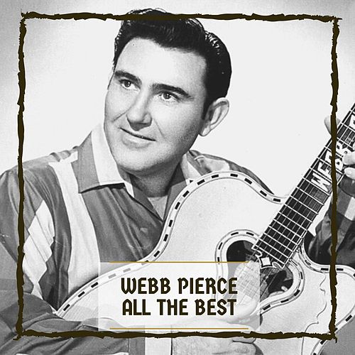 All The Best by Webb Pierce