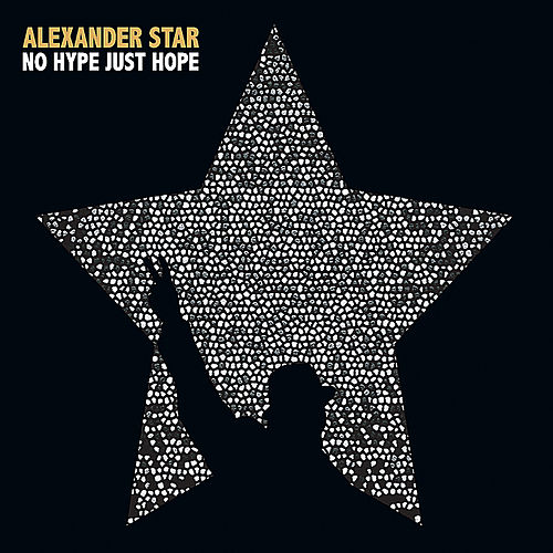 No Hype Just Hope de Alexander Star