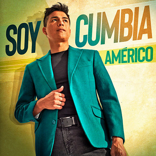 Soy Cumbia de Américo