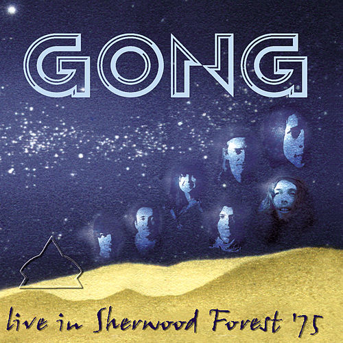 Live In Sherwood Forest '75 de Gong