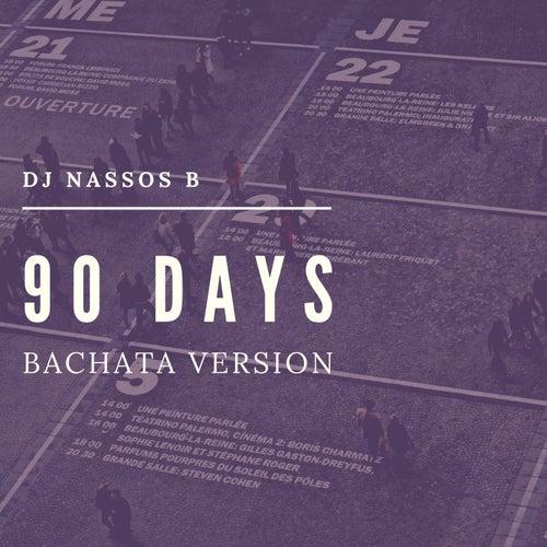 90 Days (Bachata Version) von Dj Nassos B