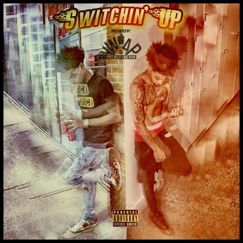 Switchin' Up von Ywap Baby J