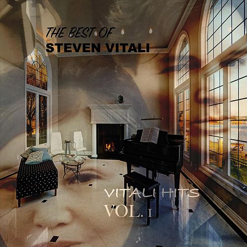 The Best of Steven Vitali: Vitali Hits, Vol. 1 by Steven Vitali