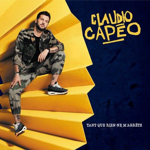Tant que rien ne m'arrête (Bonus Version) by Claudio Capéo