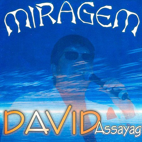 Miragem von David Assayag