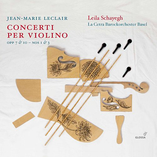Leclair: Violin Concertos, Vol. 2 by Leila Schayegh