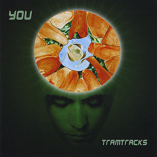 You by Tramtracks