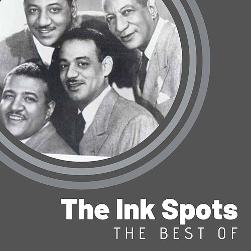 The Best of The Ink Spots de The Ink Spots