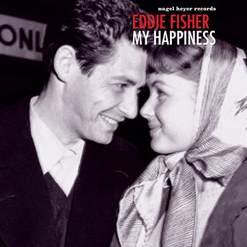 My Happiness de Eddie Fisher