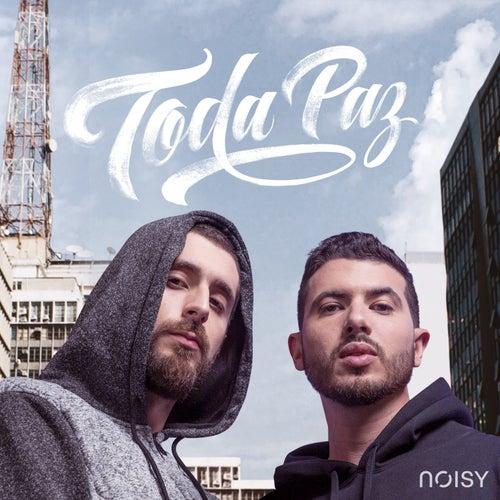 Toda Paz by Noisy