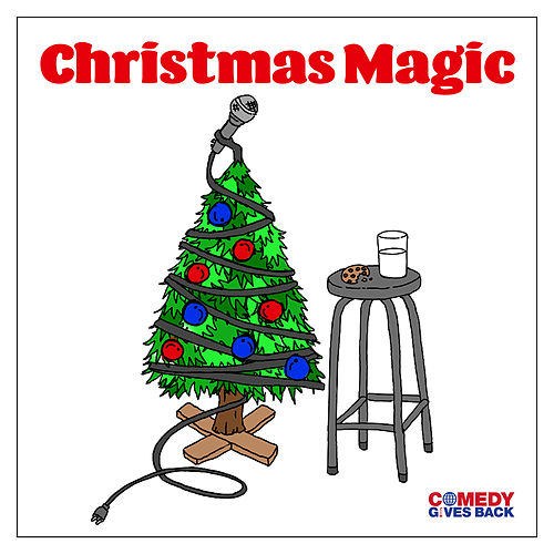 Christmas Magic by Comedy Gives Back