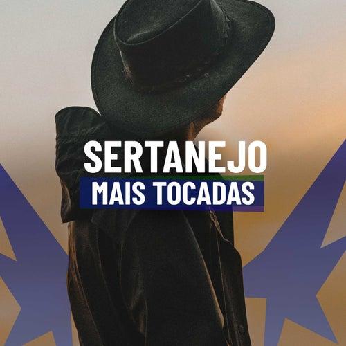Sertanejo Mais Tocadas de Various Artists