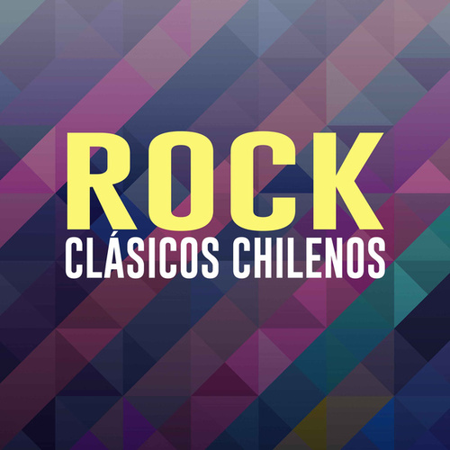 Rock Clásicos Chilenos by Various Artists