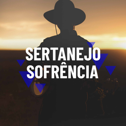 Sertanejo Sofrência de Various Artists