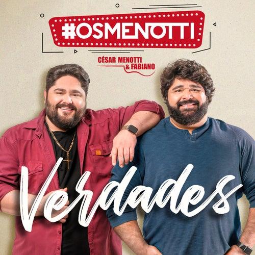 Verdades de César Menotti & Fabiano