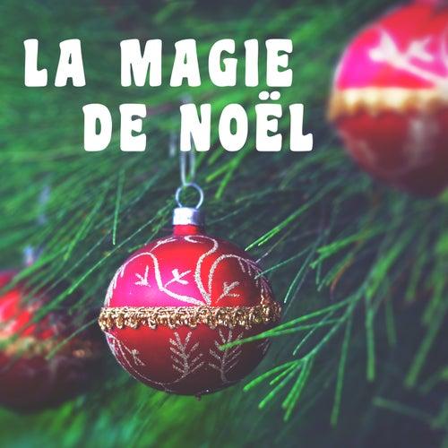 La Magie de Noël by Various Artists