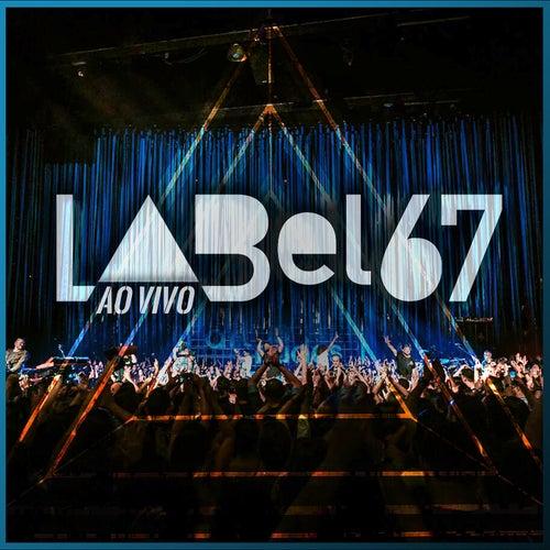 Label 67 (Ao Vivo Em São Paulo / 2019) de Atitude 67