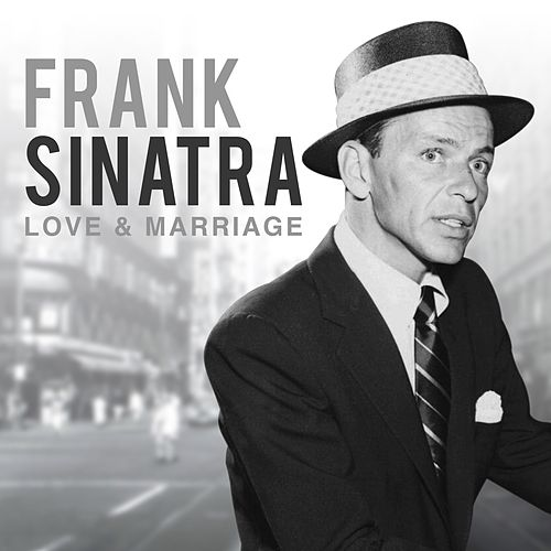 Love and Marriage van Frank Sinatra